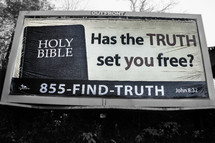 Holy Bible,  Has the TRUTH set you free?, 855-FIND-TRUTH, John 8:32