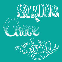 Strong, Grace, Glory