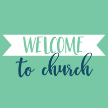 Welcome to Church vector graphic