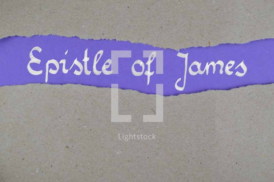 Epistle of James - torn open kraft paper over lilac paper with the title epistle of James