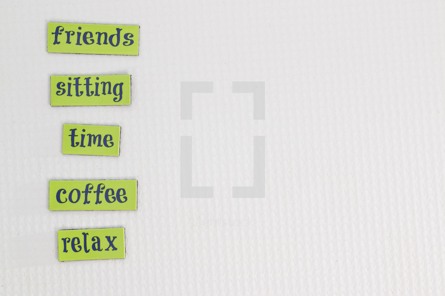 friends, sitting, time, coffee, relax, words, sign, lettering, word play