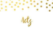 gold dot border, Acts