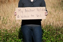 """My Anchor Holds Within the Veil"" sign"