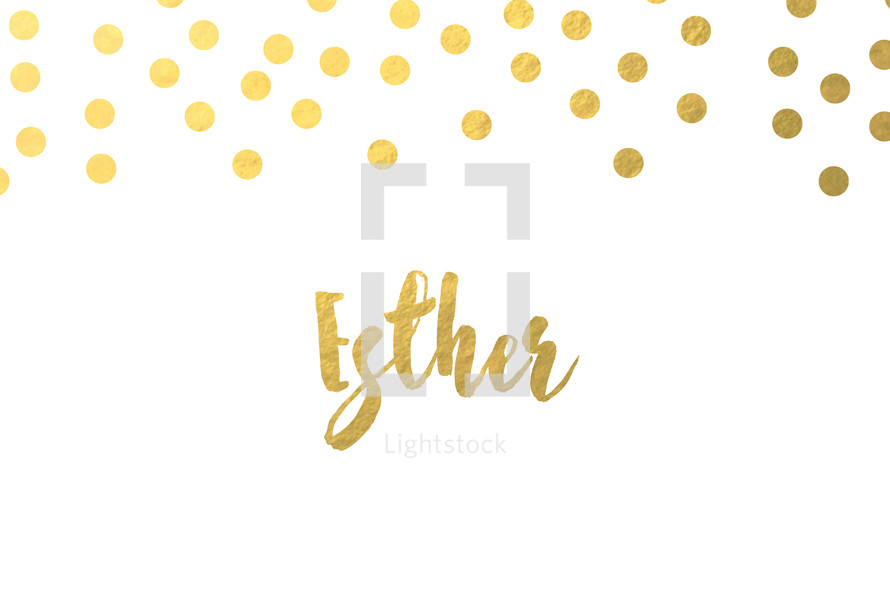 gold dot border, Esther