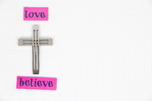 love, believe, cross