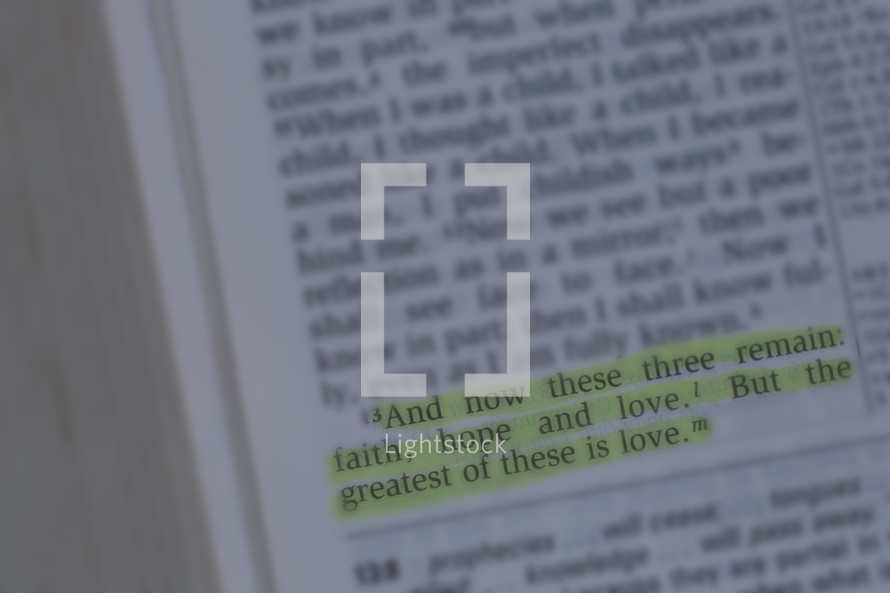 And now these three remain, faith, hope, and love. But the greatest of these is love.