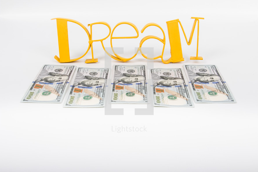 dream and one hundred dollar bills