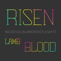 Risen, Lamb, Blood, alphabet, lettering, words, font, A, B, C, D, E, F, G, H, I, J, K, L, M, N, O, P, Q, R, S, T, U, V, W, X, Y, Z
