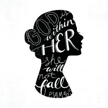 God is within her she will not fall Psalm 46:5