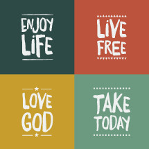 enjoy life, love god, take today, live free, words, badges