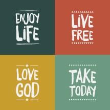 enjoy life, love god, take today, live free, words, badges