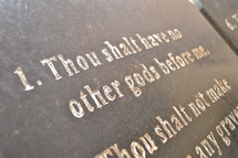 First commandment of ten (10) commandments : Thou shalt have no other God beside me