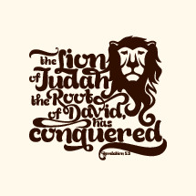 The lion of Judah the root of David has conquered, Revelation 5:5