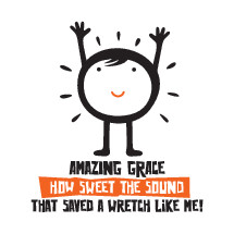 Amazing grace how sweet the sound that saved a wretch like me!