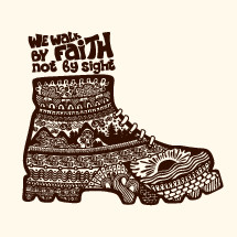 We walk by faith not by sight