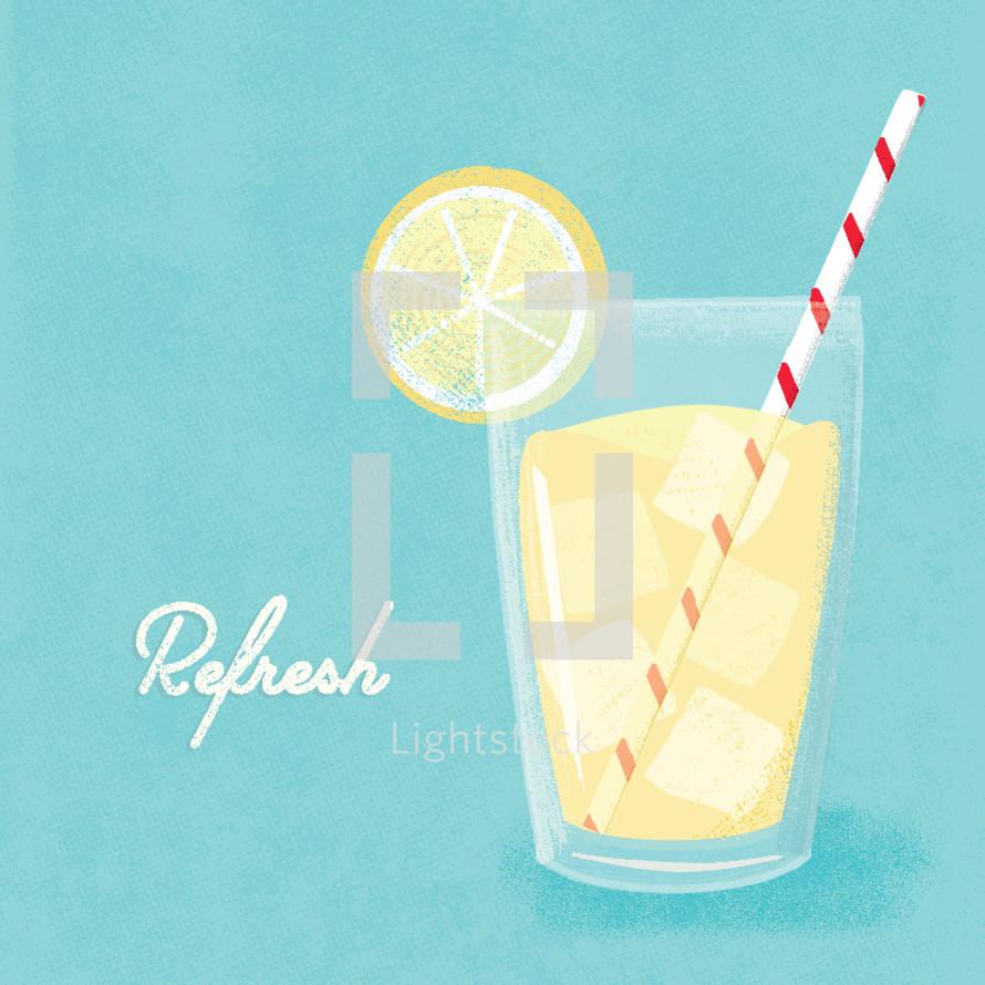 refresh and glass of lemonade