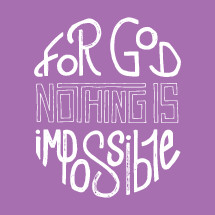 For God nothing is impossible