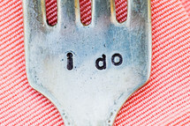 "Fork engraved with ""I Do"""