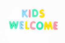 kids welcome