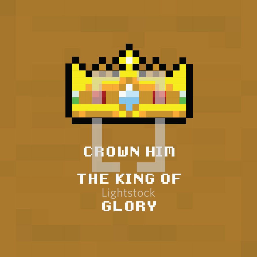 crown him the king of glory