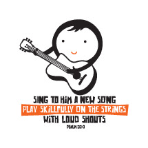 Sing to him a new song play skillfully on the strings with loud shouts, Psalm 33:3