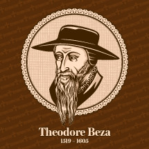 Theodore Beza (1519 – 1605) was a French Reformed Protestant theologian, reformer and scholar who played an important role in the Reformation. Christian figure.