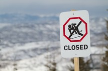 no skiing sign - slopes closed sign