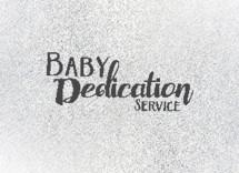 Baby dedication service