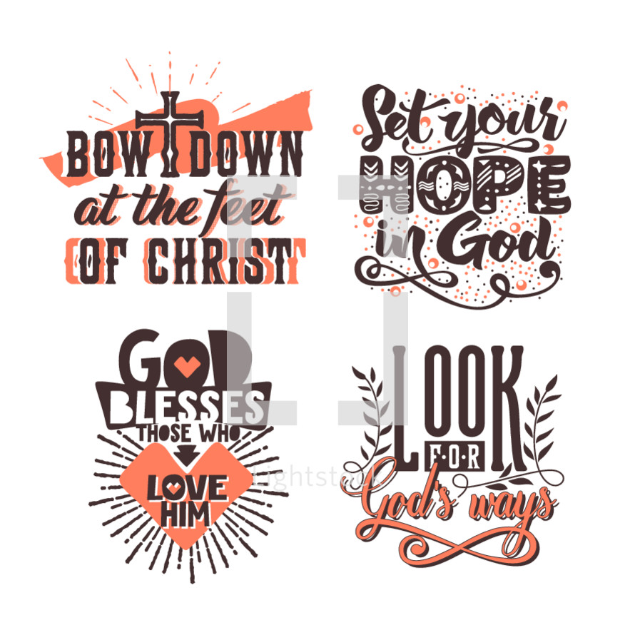 bow down at the feet of Christ, Look for God's ways, God blesses those who love him, Set your hope in God