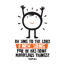 Oh sing to the Lord a new song for he has done marvelous things! Psalm 98:1