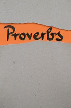 Proverbs - torn open kraft paper over orange paper with the name of the book Proverbs