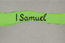 Title 1 Samuel - torn open kraft paper over green paper with the name of the book 1 Samuel