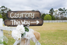 Ceremony this way sign