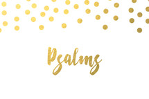 gold dot border, Psalms
