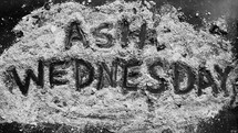 words Ash Wednesday in ashes