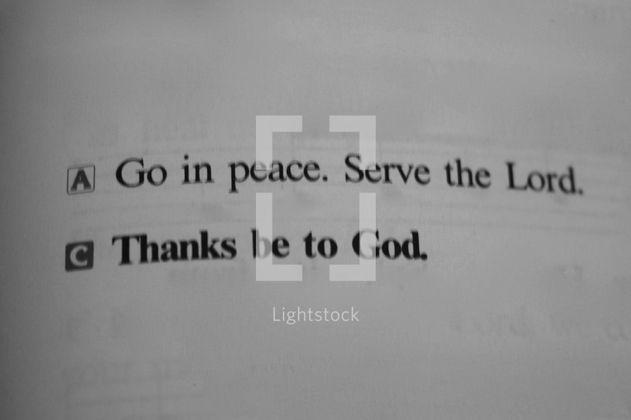 Go in Peace and Serve the Lord, Thank be to God,