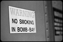 Warning sign - NO SMOKING IN BOMB-BAY