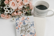 mother's day card, coffee and flowers