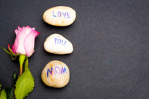 love you mom on stones