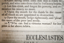 Who can find a virtuous woman? for her price is far above rubies.