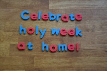 Celebrate Holy Week at Home!