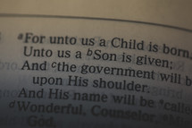 Isaiah 9:6 - For unto us a Child is born