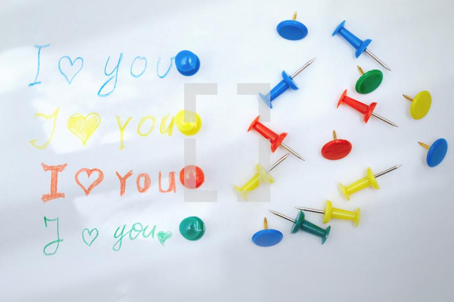 I love you and tacks