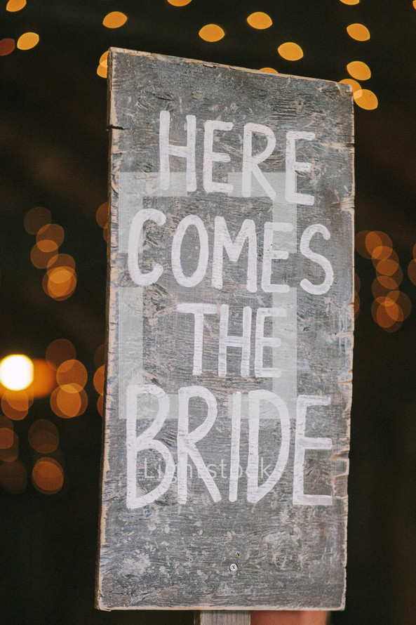 """""""Here Comes the Bride"""" sign"""
