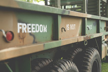 Freedom is not free military vehicle