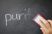 erase the word purity from a blackboard