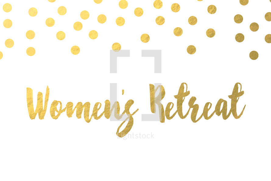 gold dot border, Women's retreat