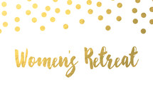 gold dot border, Women's retreat