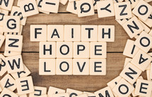 faith, hope, love in scrabble pieces