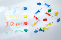 I love you and tacks